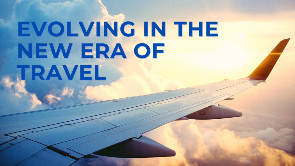 Evolving in the new era of Travel
