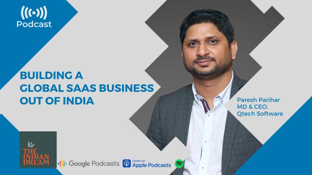 Podcast SaaS Business Qtech Software Paresh Parihar